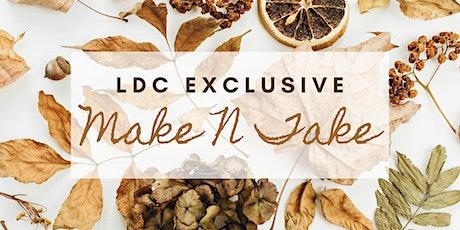 LDC Exclusive Make N Take tickets