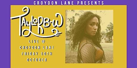 Taylor B-W at Croydon Lane tickets