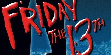 Moon Shine Theatre - Friday the 13th Screening tickets