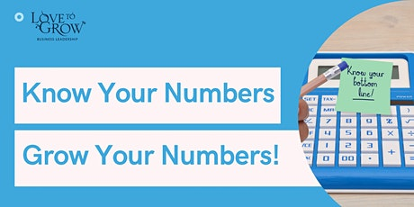 Know Your Numbers - Grow Your Numbers! tickets