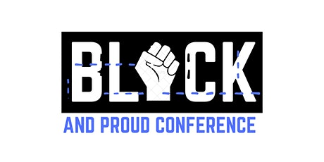 Black and Proud Virtual Conference tickets