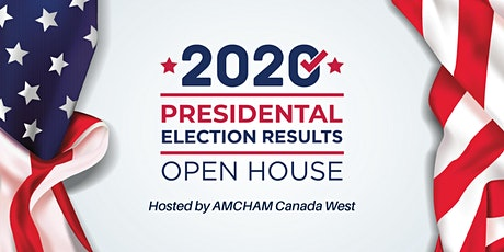 AMCHAM Canada West - U.S. Election Results Open House tickets