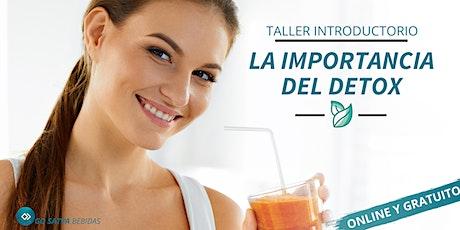"""""""LA IMPORTANCIA DEL DETOX"""" - Taller Introductorio de Go Satva Bebidas boletos"""