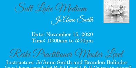 REIKI PRACTITIONER MASTER LEVEL CERTIFICATION W/JO'ANNE & BRANDON tickets