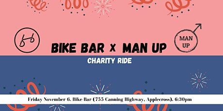 Bike Bar x MAN UP Charity Ride tickets