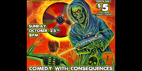 Comedy with Consequences 3! tickets