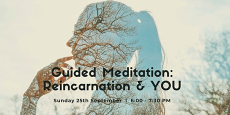*Special* Guided Meditation: Reincarnation & YOU, West End, Sunday 25th Oct tickets