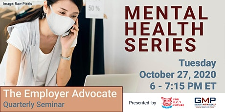 The Employer Advocate: Mental Health Series tickets