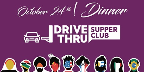 INDIAN & SYRIAN DRIVE-THRU SUPPER CLUB tickets