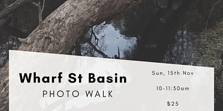 Wharf St Basin Photo Walk tickets
