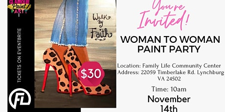 Woman To Woman Paint Party tickets