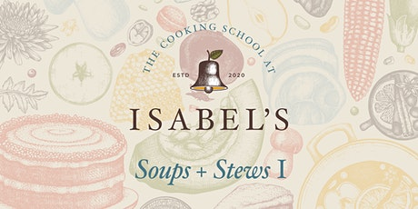 Cooking Classes with Sue Chef: Soups + Stews I tickets