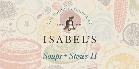 Cooking Classes with Sue Chef: Soups + Stews II tickets
