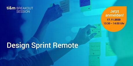 ti&m breakout session: Design Sprint Remote Tickets