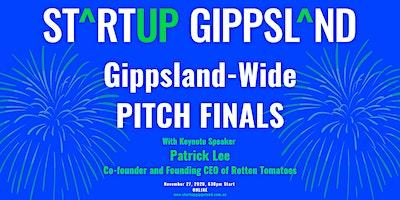 Startup Gippsland – Gippsland Wide Pitch Final!
