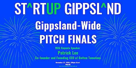 Startup Gippsland - Gippsland Wide Pitch Final! tickets
