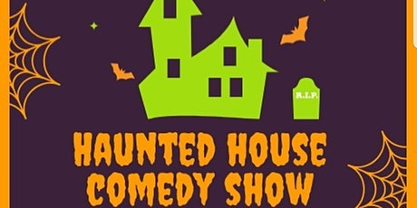 FREE  Haunted House Comedy Show! Socially Distanced!  Top Comics tickets