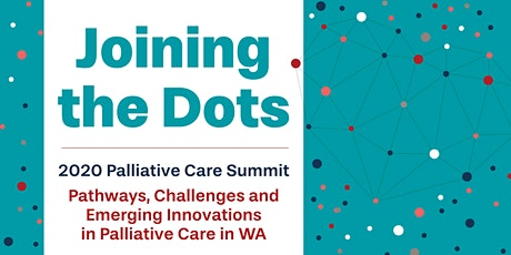 Joining the Dots - 2020 Palliative Care Summit tickets
