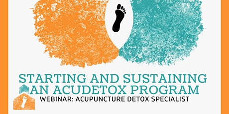 Starting and Sustaining an acudetox program tickets