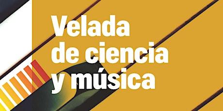 Velada de Ciencia y Música