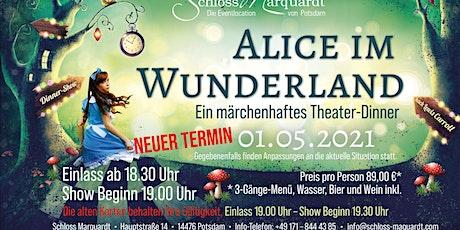 """""""Alice im Wunderland"""" 1.5.2021 Theaterdinner mit 3 Gang Menü und Getränken Tickets"""