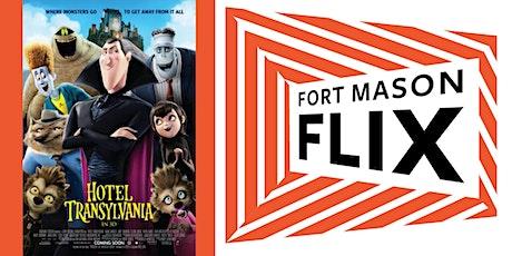 FORT MASON FLIX: Hotel Transylvania tickets