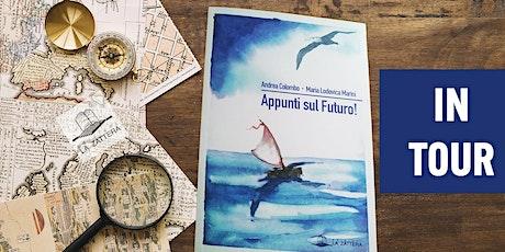 APPUNTI SUL FUTURO! Vivi il Libro con gli Autori - 2 biglietti