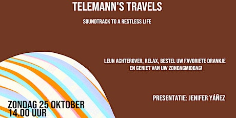 Ligstoelsessie 3.0 TELEMANN'S TRAVELS tickets