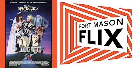 FORT MASON FLIX: Beetlejuice tickets