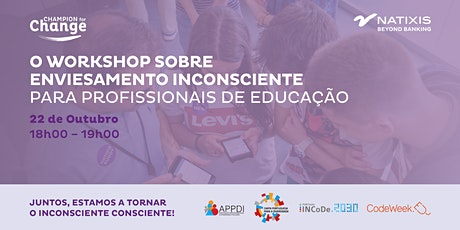 O WORKSHOP SOBRE ENVIESAMENTO INCONSCIENTE PARA PROFISSIONAIS DE EDUCAÇÃO ingressos