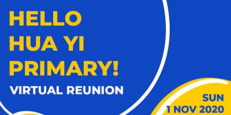 Reunion @ My Queenstown - Hua Yi Primary School (Virtual) tickets