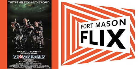 FORT MASON FLIX: Ghostbusters tickets