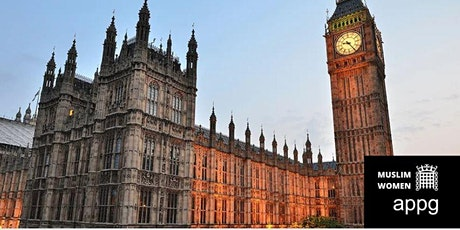 Inaugural Meeting of APPG on Muslim Women & Launch of its First Inquiry tickets