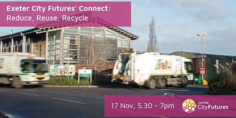 Exeter City Futures Connect: Reduce, Reuse and Recycle tickets