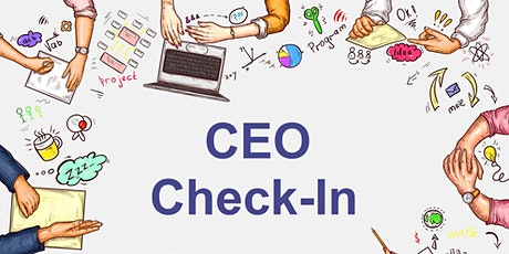 CEO Check-In tickets