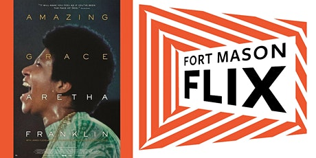 FORT MASON FLIX: Amazing Grace tickets