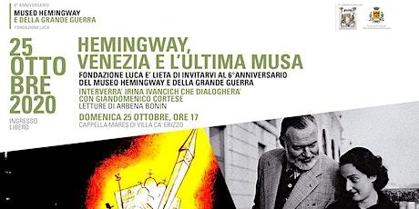 Hemingway, Venezia e l'ultima Musa biglietti
