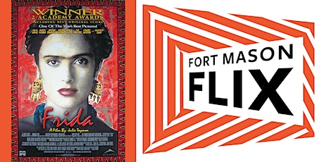FORT MASON FLIX: Frida tickets