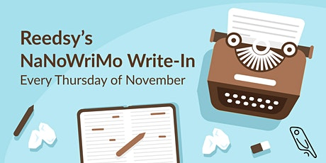 Weekly NaNoWriMo Write-Ins | Reedsy Live tickets