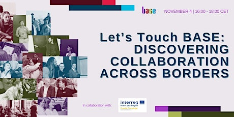 Let's Touch BASE: Discovering Collaboration Across Borders tickets