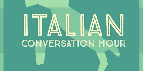 Italian Conversation Hour - First timers! tickets