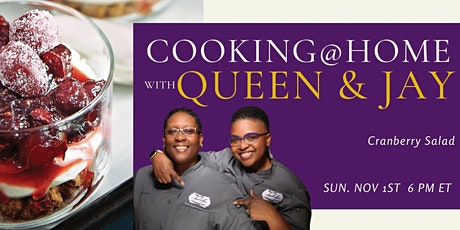 "Cooking with Queen & Jay ""Cranberry Salad"" tickets"