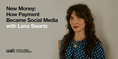 Communications and Media Annual Lecture: Lana Swartz tickets
