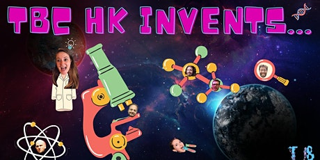TBC IMPROV HK Invents..... tickets