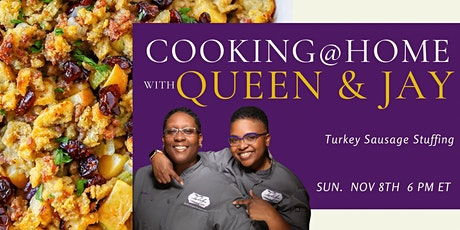 "Cooking with Queen & Jay ""Turkey Sausage Stuffing"" tickets"
