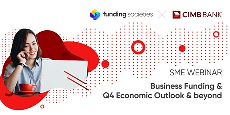The New Normal for SMEs - Business Funding for Growth Beyond COVID-19 tickets