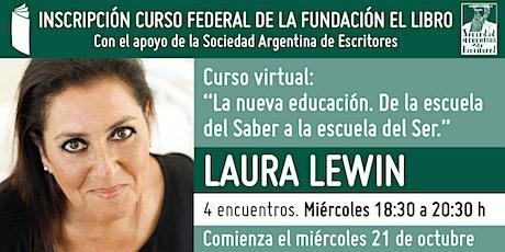 """Curso virtual: """"La nueva educación."""", a cargo de Laura Lewin entradas"""