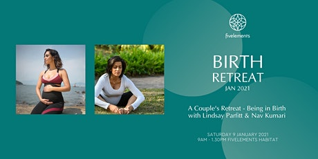 Birth Retreat Jan 2021 - A Couple's Retreat by Lindsay Parfitt & Nav Kumari tickets