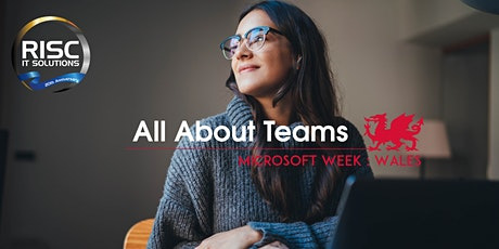 All about Teams - Microsoft Week: Wales