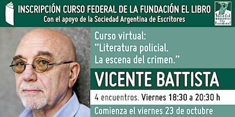 """Curso virtual: """"La escena del crimen."""", a cargo de Vicente Battista entradas"""